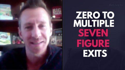 From Zero to Multiple Seven Figure Exits with Adam Toren.