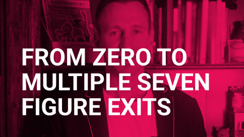 From Zero to Multiple Seven Figure Exits with Adam Toren.
